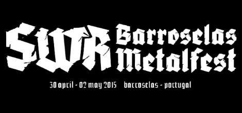 SWR Barroselas Metalfest 2015