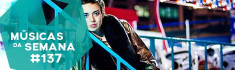 Músicas da Semana #137 (Rita Braga)